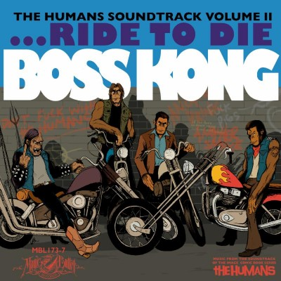 boss kong the humans soundtrack volume ii