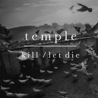 temple - kill-let die