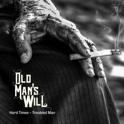 old mans will hard times - troubled man
