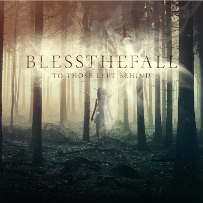 Bless the Fall To Those Left Behind album cover 2015