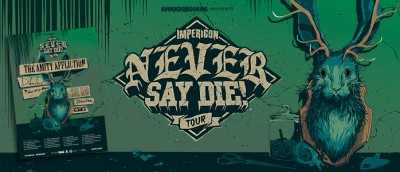 Imperion Never Say Die Tour 2015