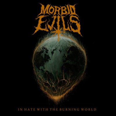 morbid evils in hate with a burning world album cover 2015