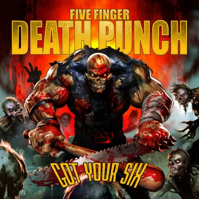 Five finger Death Punch Got Your Six