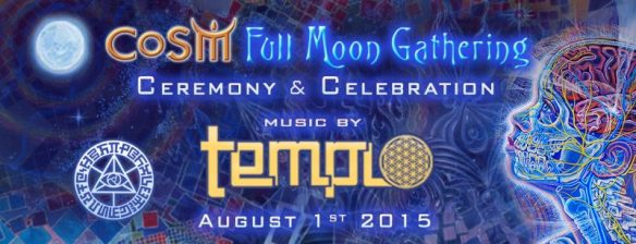 cosm-full-moon-gathering-august-2015-featuring-templo-full