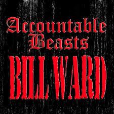 bill ward accountable beasts