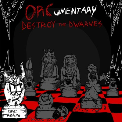 orcumentary-destroy-the-dwarves