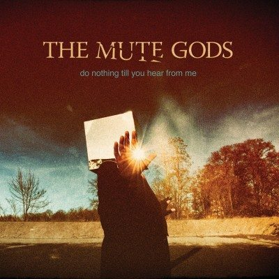 The-Mute-Gods-Do-Nothing-Till-You-Hear-from-Me-Deluxe-Edition ghostcultmagazine