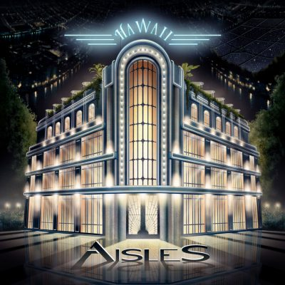 Aisles Hawaii Album cover ghostcultmag