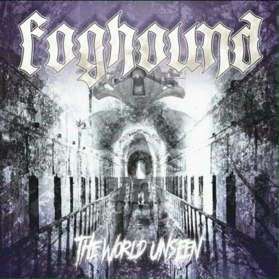 Foghound – The World Unseen album cover ghostcultmag