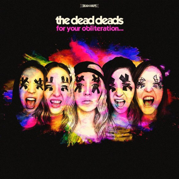 The Dead Deads For Your Obliteration ghostcultmag