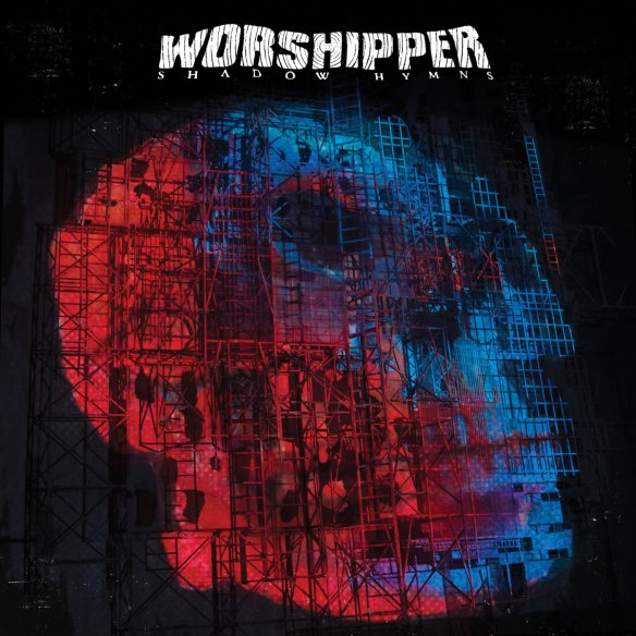 Worshipper – Shadow Hymns cover ghostcultmag