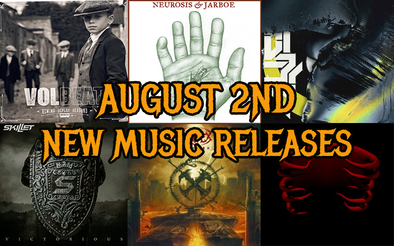NEW MUSIC FRIDAY: August 2nd New Music Releases