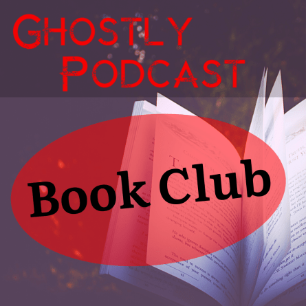 Ghostly Book Club - Join Ghostly Society on Facebook