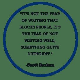 Scott Berkun, author, quote about writer's block.