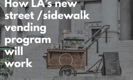 How Will LA's New Street & Sidewalk Vending Program Work?