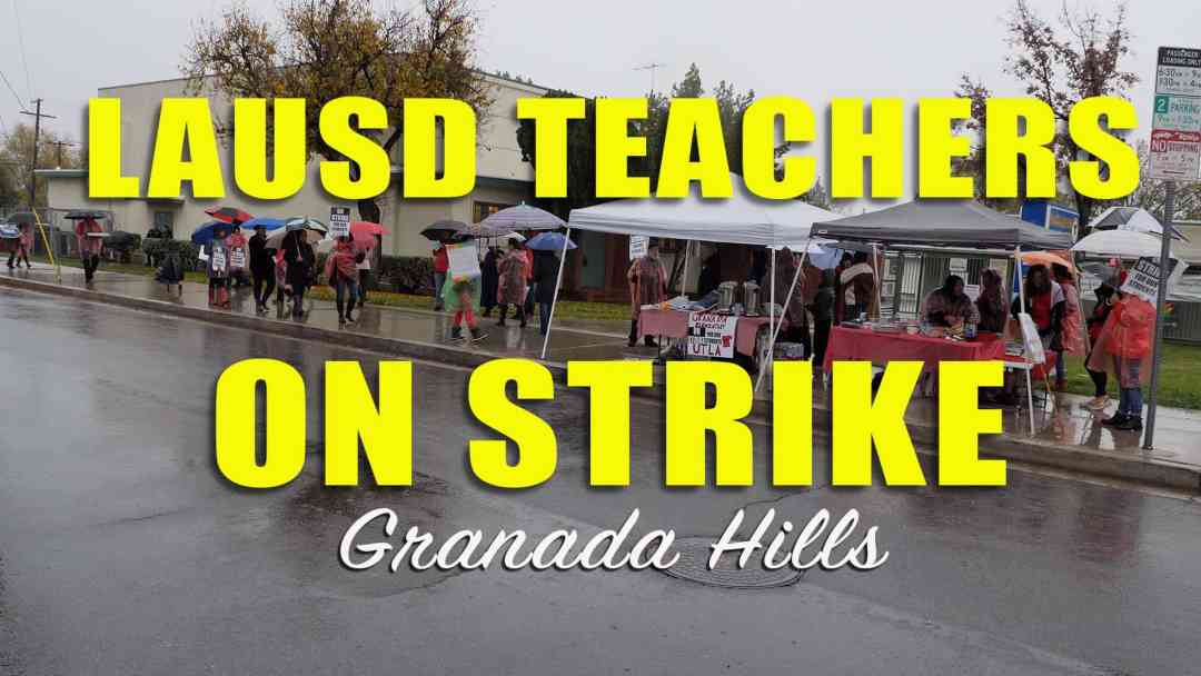 LAUSD Granada Elementary Strike Video