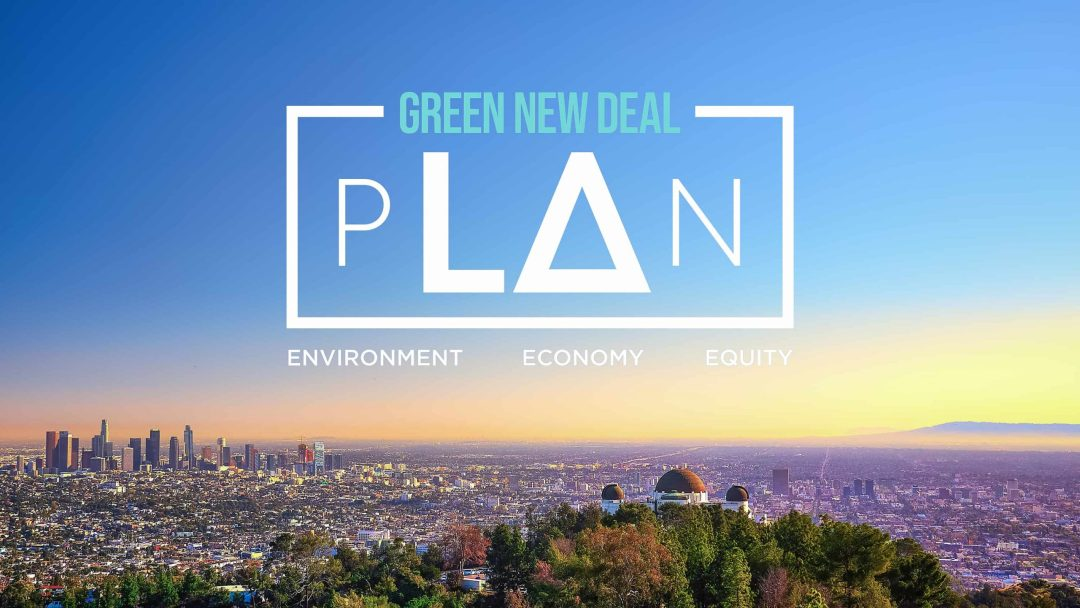 LA's Green New Deal Launched This Week