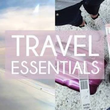 Travel Essentials Checklist: Simple But So Important