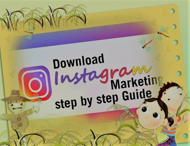Download Instagram Marketing Step By Step Guide