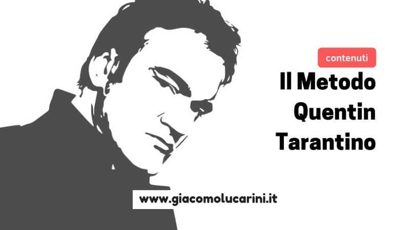 Content Marketing efficace: il Metodo Quentin Tarantino
