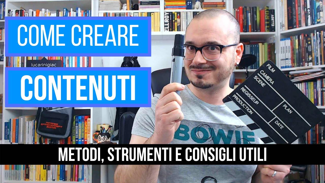 Come creare contenuti di Valore [Content Marketing] – Video Youtube