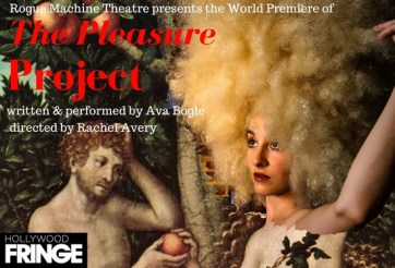 the pleasure project theater review hollywood fringe festival
