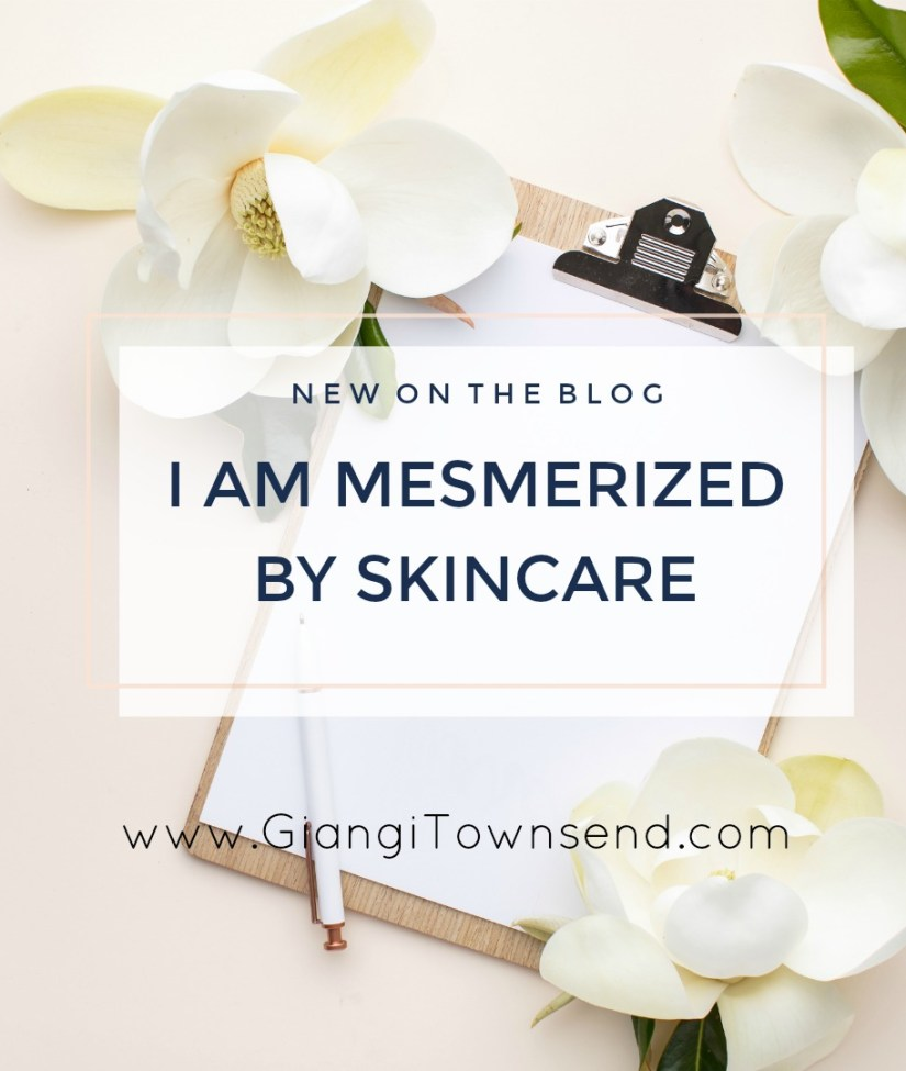 I am mesmerized by skincare