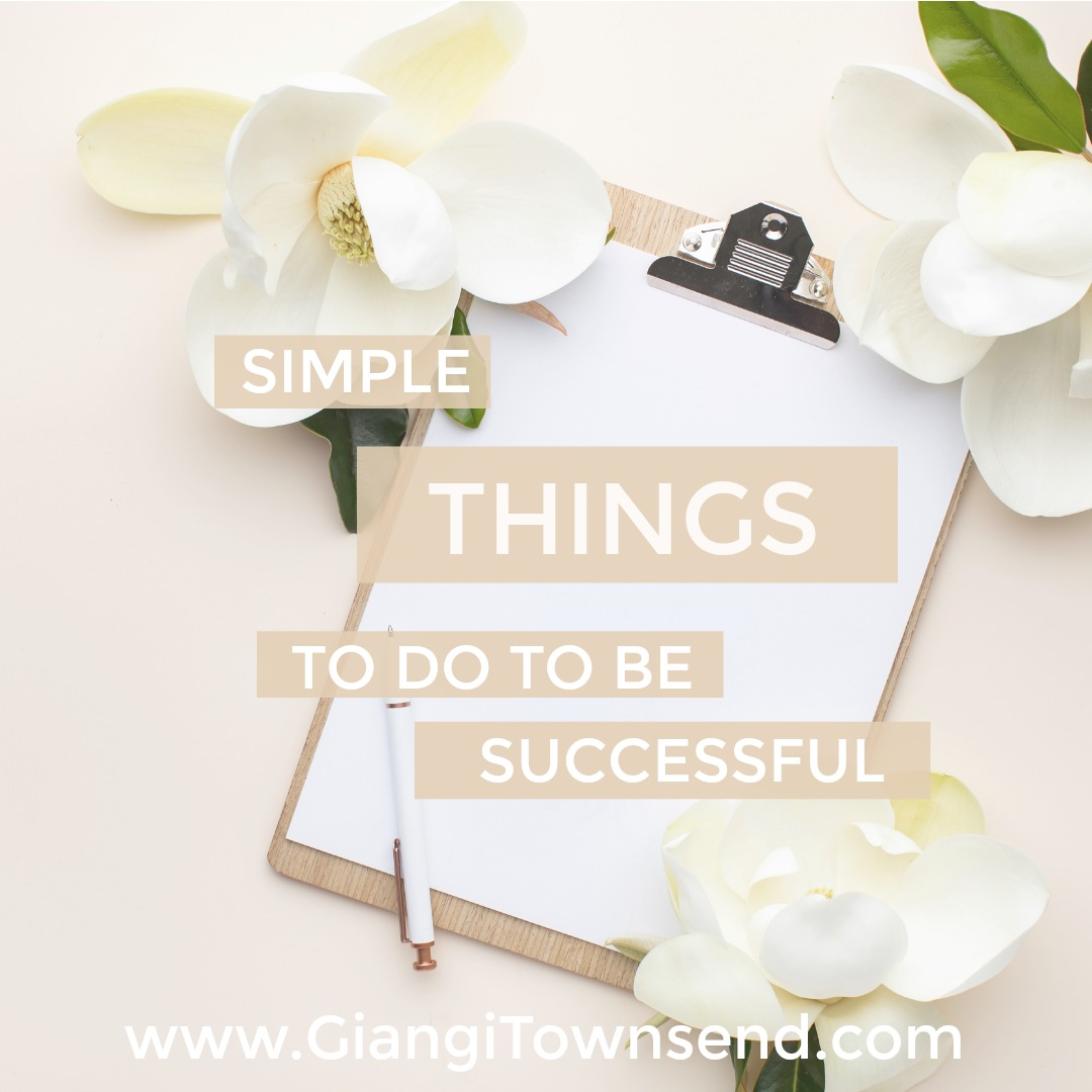 Simple Things To Do To Be Successful