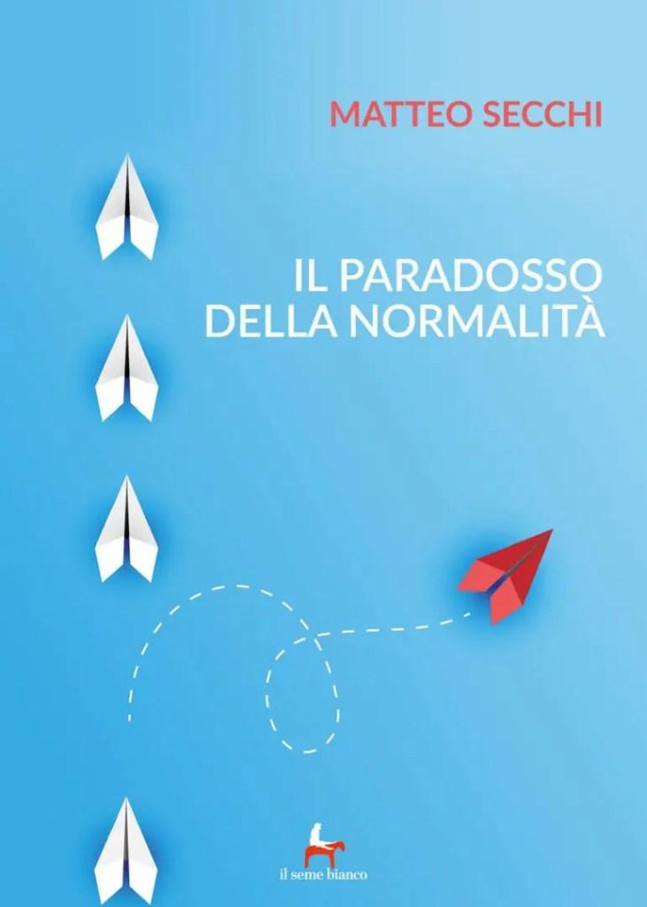 il paradosso della normalità