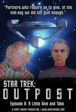 Star Trek Outpost - Episode 8 - A Little Give and Take