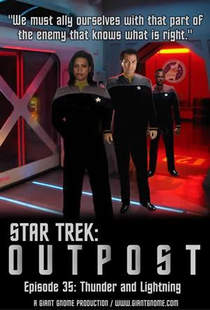 Star Trek: Outpost - Episode 35 - Thunder and Lightning