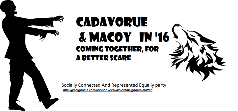 Cadavorue and Macoy