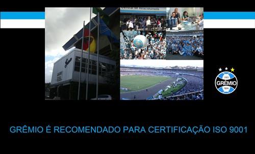 Grêmio Trabalha Para Conquistar Certificado ISO 9001