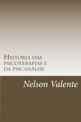 História das Psicoterapias e da Psicanálise