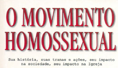 """Livro """"O movimento homossexual"""" de Julio Severo 9"""