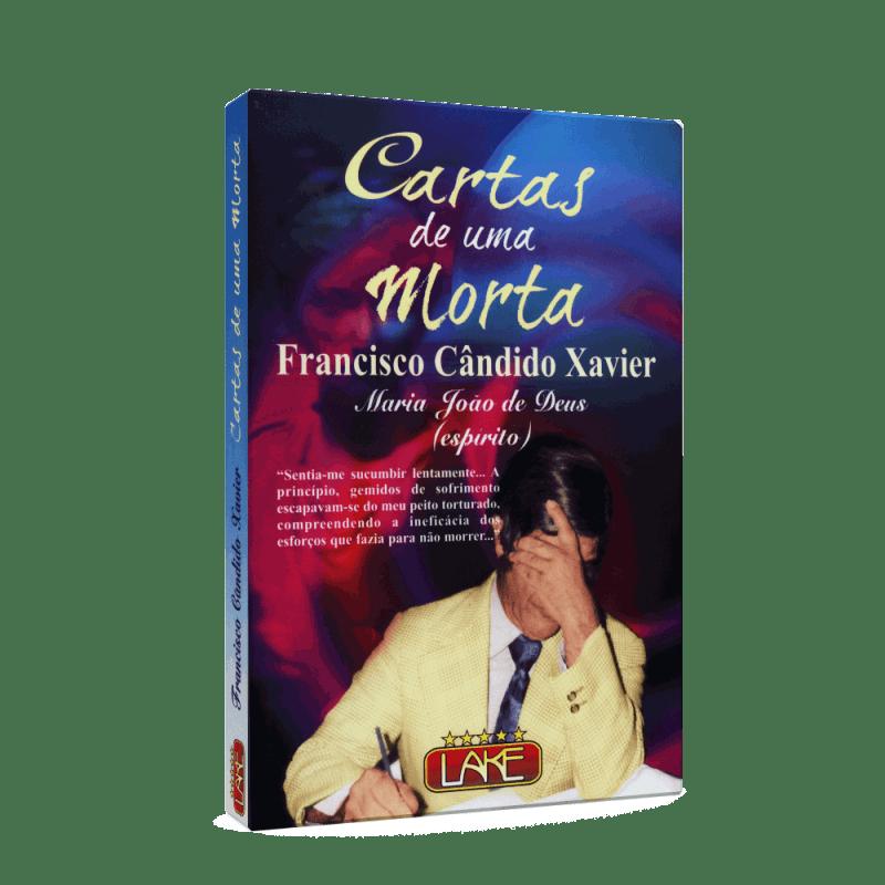 Cartas de Uma Morta - Francisco Cândido xavier 7