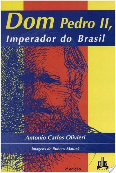Livro: Dom Pedro II, Imperador do Brasil 5