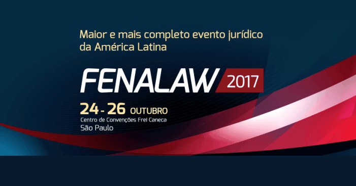 FENALAW – maior e mais conceituada feira jurídica da América Latina