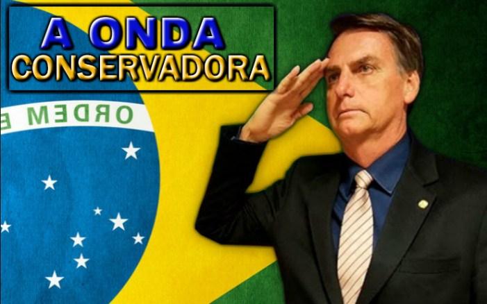 Da Onda Conservadora à Solução Jair Bolsonaro