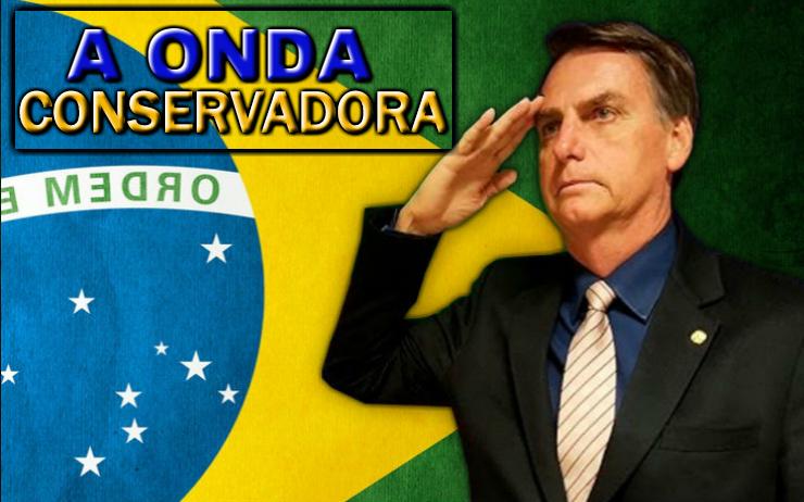 Da Onda Conservadora à Solução Jair Bolsonaro 8