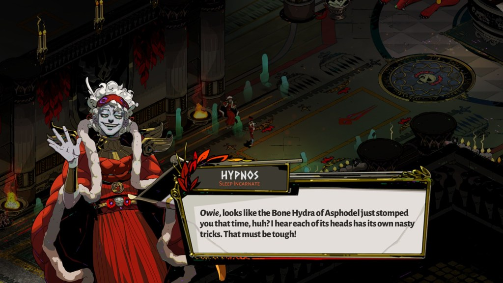 Hypnos talks to Zagreus about his recent lost to the Bone Hydra