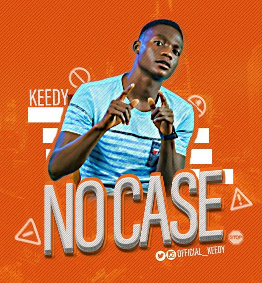 [Music] Keedy – No Case