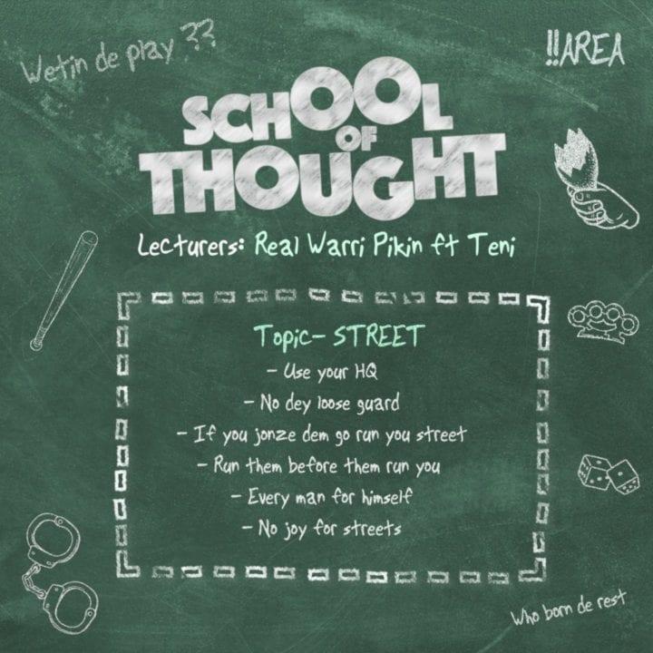 music-real-warri-pikin-–-school-of-thought-ft-teni
