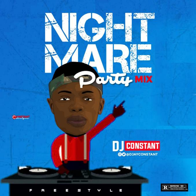 DJ CONSTANT - NIGHTMARE PARTY MIX (FREESTYLE)