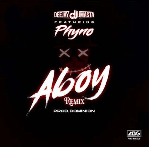 music-deejay-j-masta-ft-phyno-–-aboy-remix