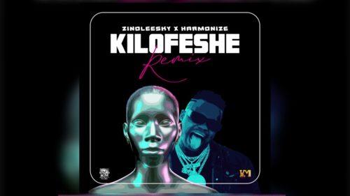[Music] Zinoleesky X Harmonize – Kilofeshe (Remix)