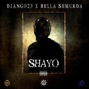 [Music] Django23 Ft. Bella Shmurda – Shayo