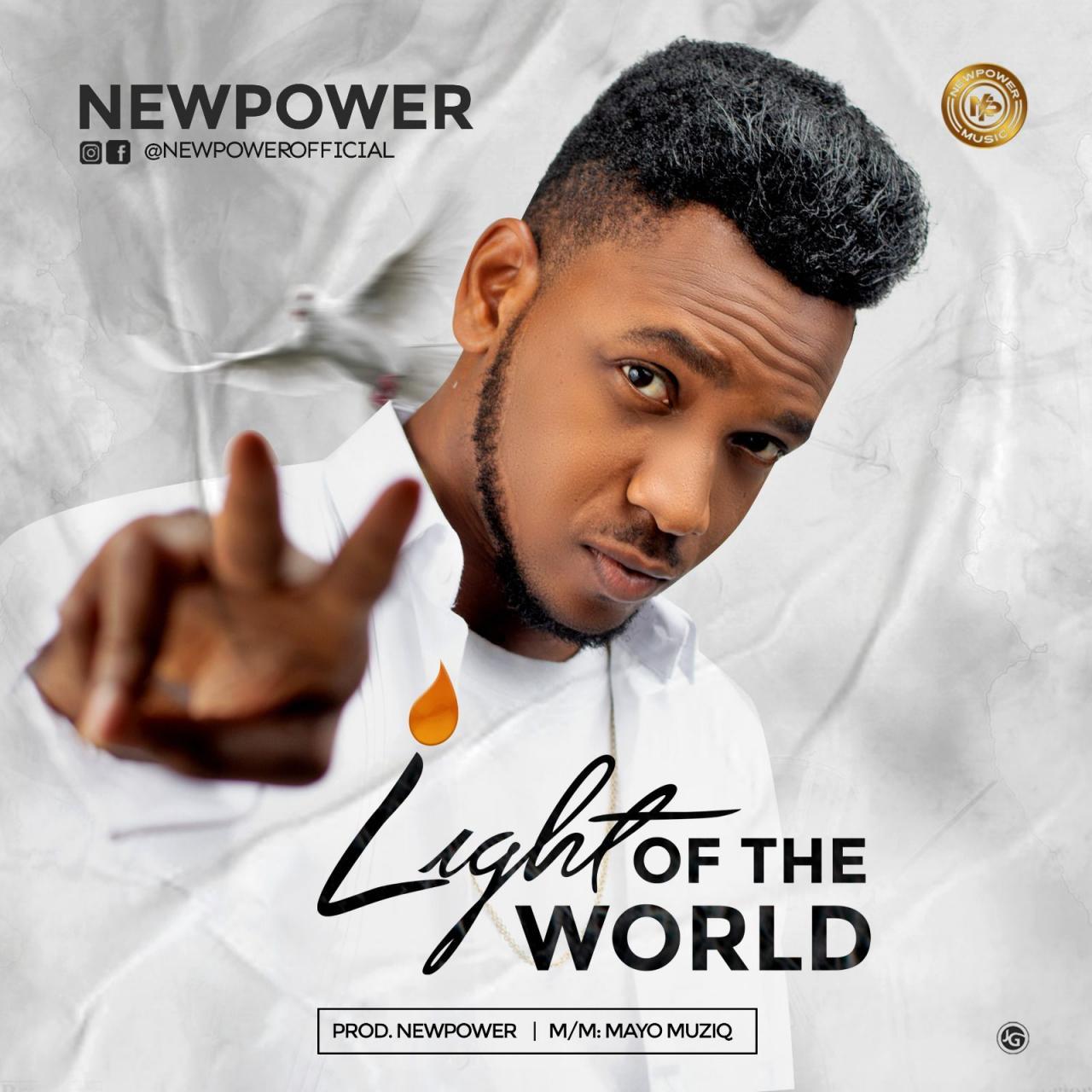 [Music] Newpower – Light Of The World