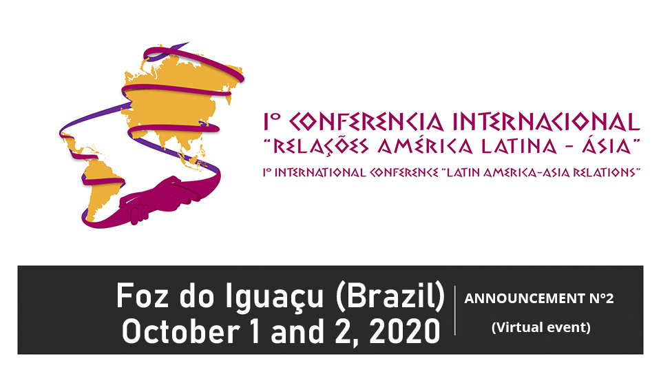 """ANNOUNCEMENT N° 2   I° International Conference """"LATIN AMERICA-ASIA RELATIONS"""""""