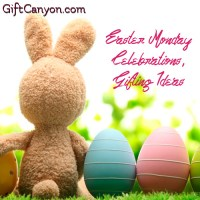 Easter Monday - Celebrations, Gifting Ideas